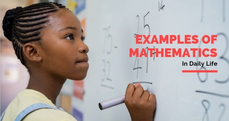 5 Examples Of Mathematics In Daily Life